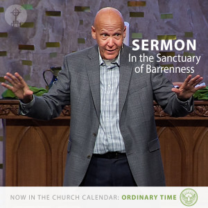 In the Sanctuary of Barrenness