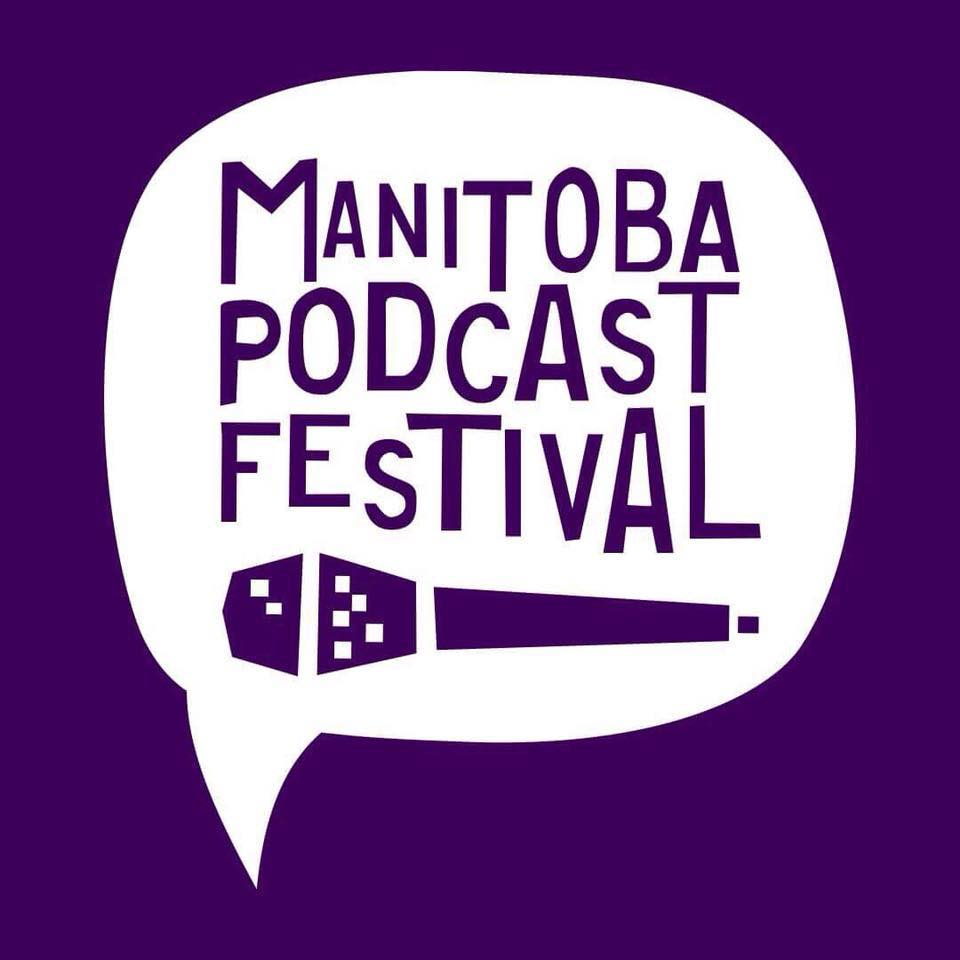 Mr Jack and the Manitoba Podcast Festival
