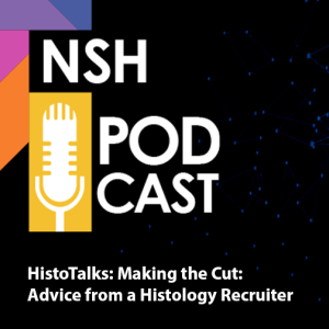 Advice from a Histology Recruiter: Education Employers Look For