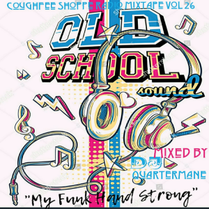 Download Coughfee Shoppe Radio MixTapes - Old School Sound