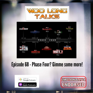 Episode 68 - Phase Four? Gimme some more!