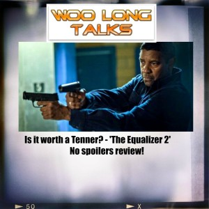 Is it worth a Tenner? - The Equalizer 2 non spoilers review!