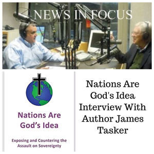 Nations Are God's Idea- An Interview With Author James Tasker