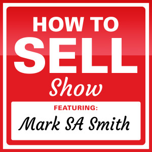 HTSS02 - Sell to C level executives and close deals - Mark SA Smith & Scott Sylvan Bell
