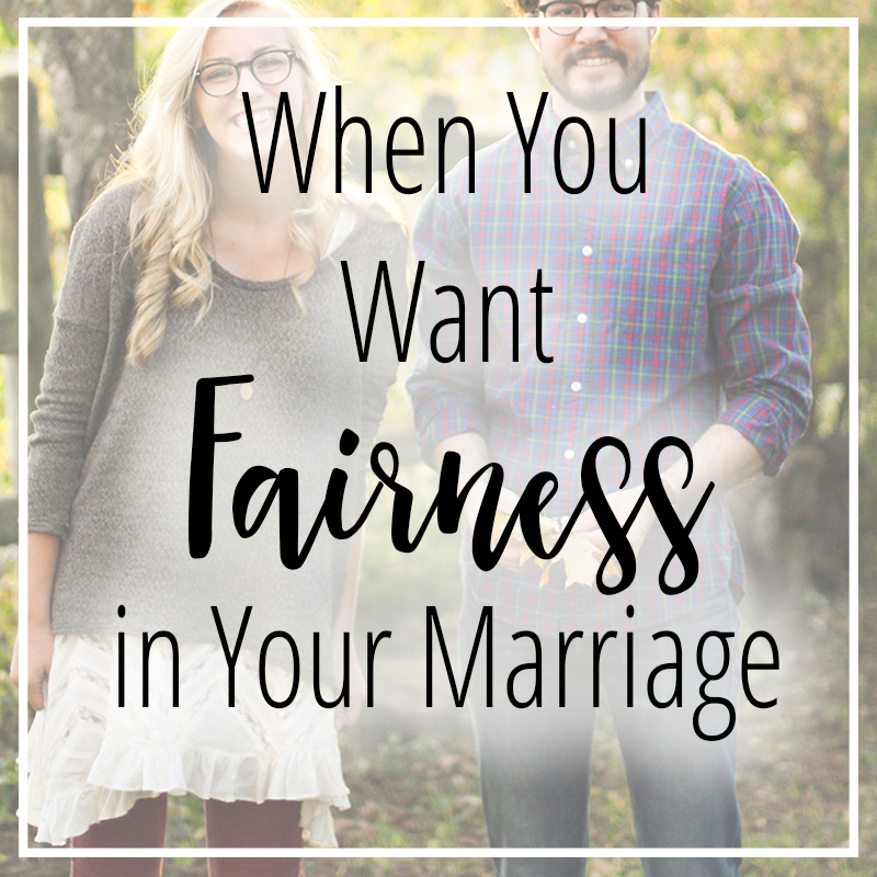 When You Want Fairness in Your Marriage
