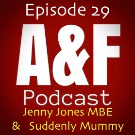 Episode 29 - Jenny Jones MBE and Suddenly Mummy