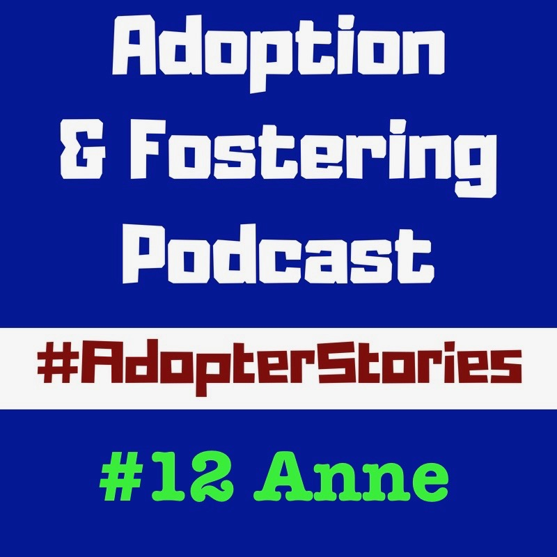 Adopter Stories - #12 Anne