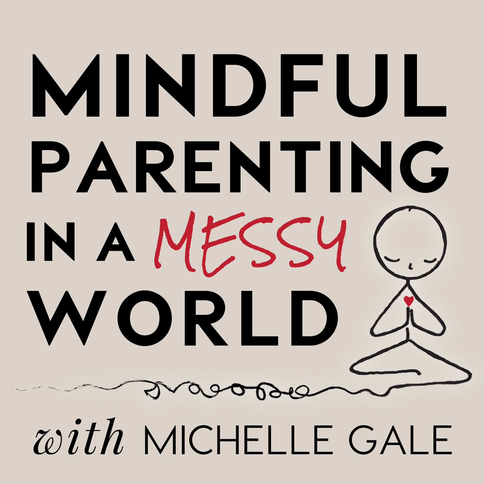 055 Mindfulness & Parenting: Michelle's a guest on the Tilt Parenting Podcast