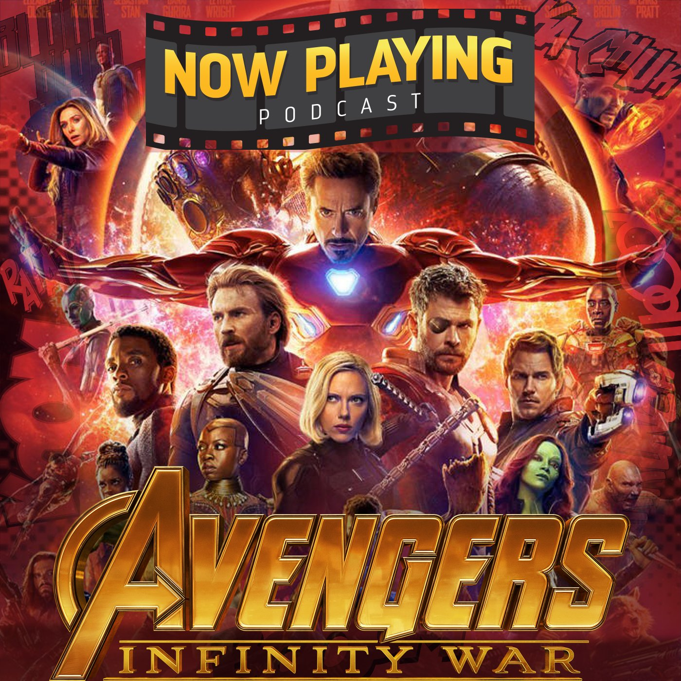 Avengers: Infinity War -- UNEDITED PODCAST for Patrons Only