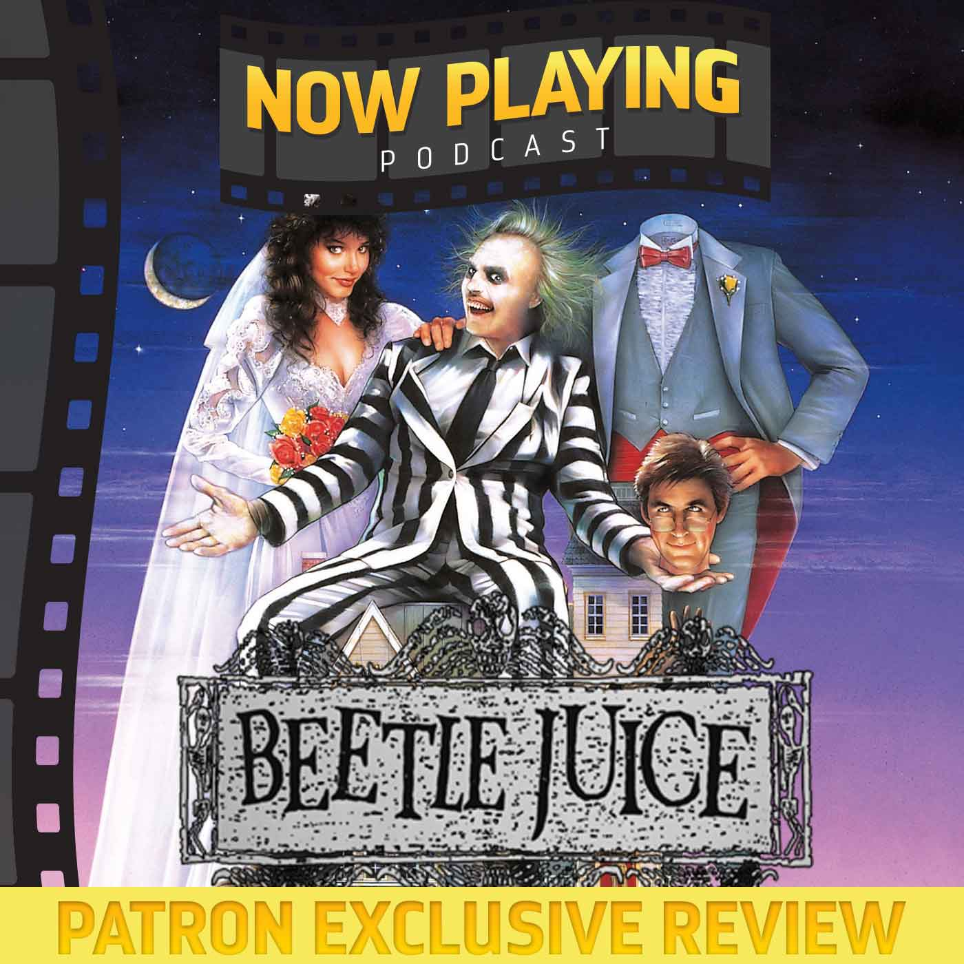 Beetlejuice - Patron Exclusive Review