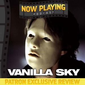 Vanilla Sky - Patron Exclusive Review