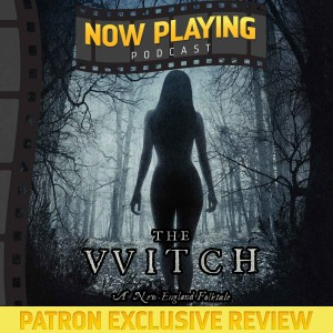 The Witch - Patron Exclusive Review