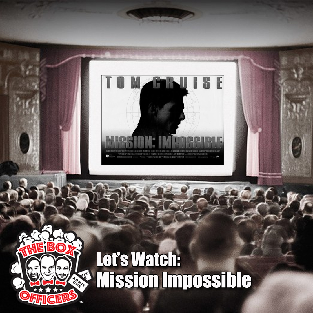 S1E1: Let's Watch - Mission Impossible