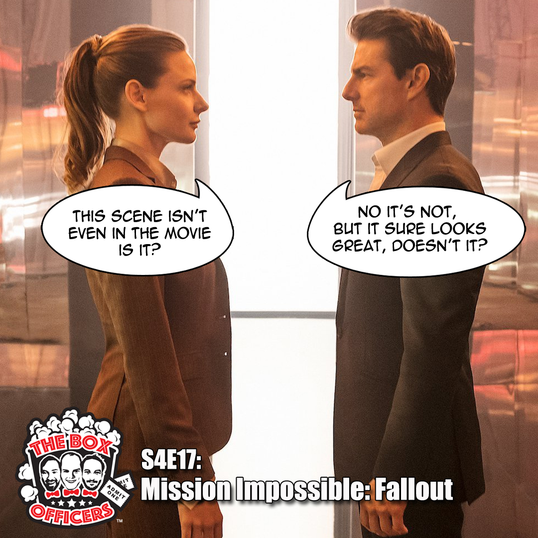 S4E17: Mission Impossible: Fallout