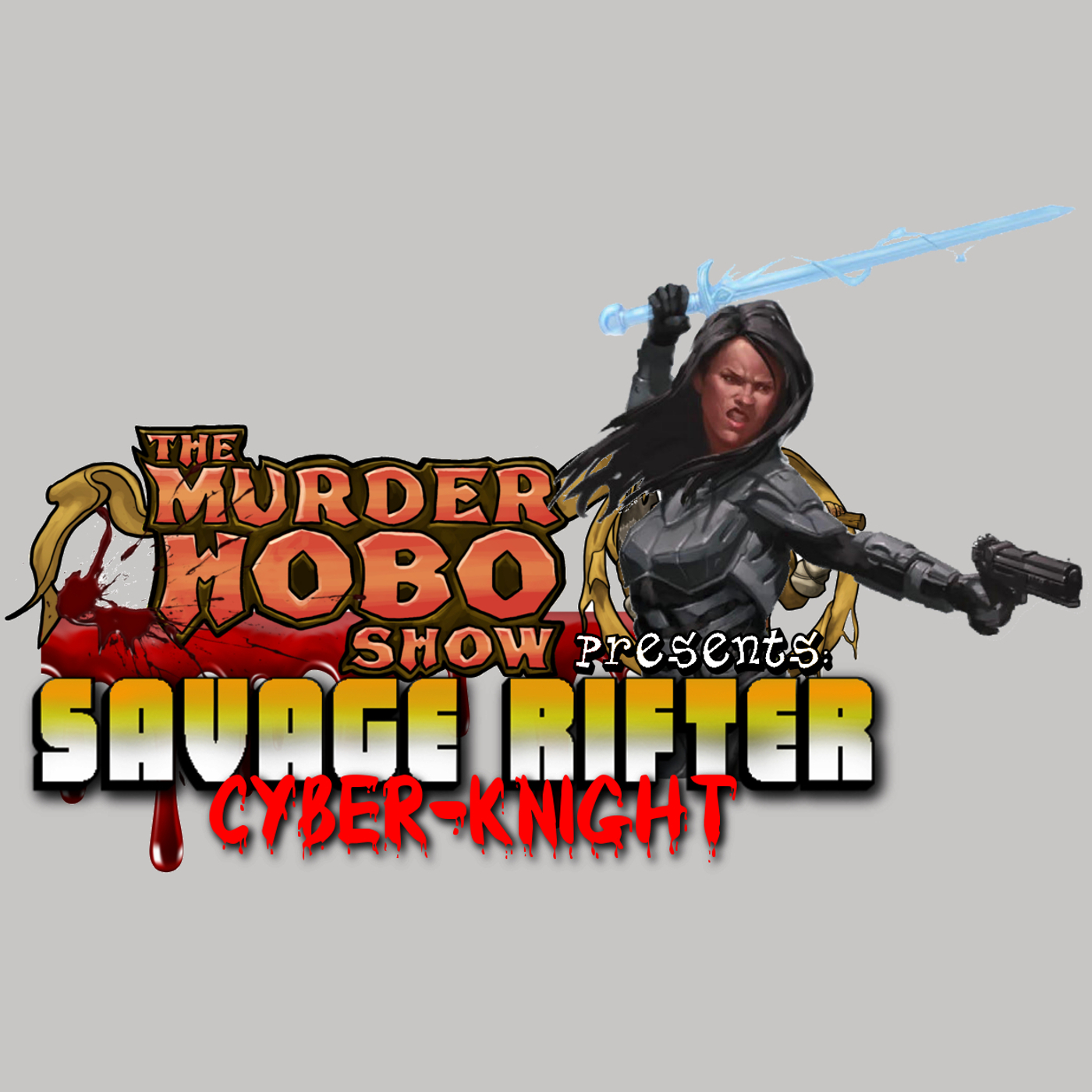Savage Rifter Ep 4: Cyber-Knight