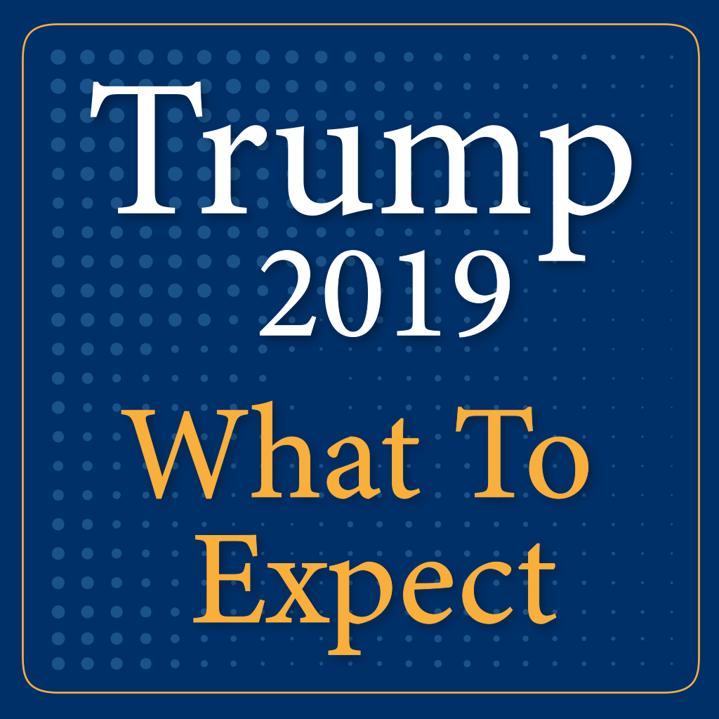 Trump 2019: What To Expect in Tax Regulations