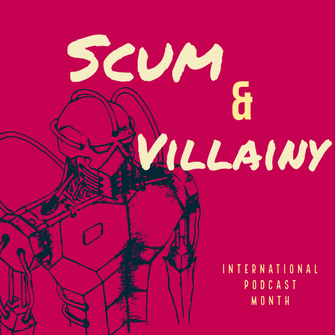 Scum and Villainy #3: Gonna Dominate This News Cycle