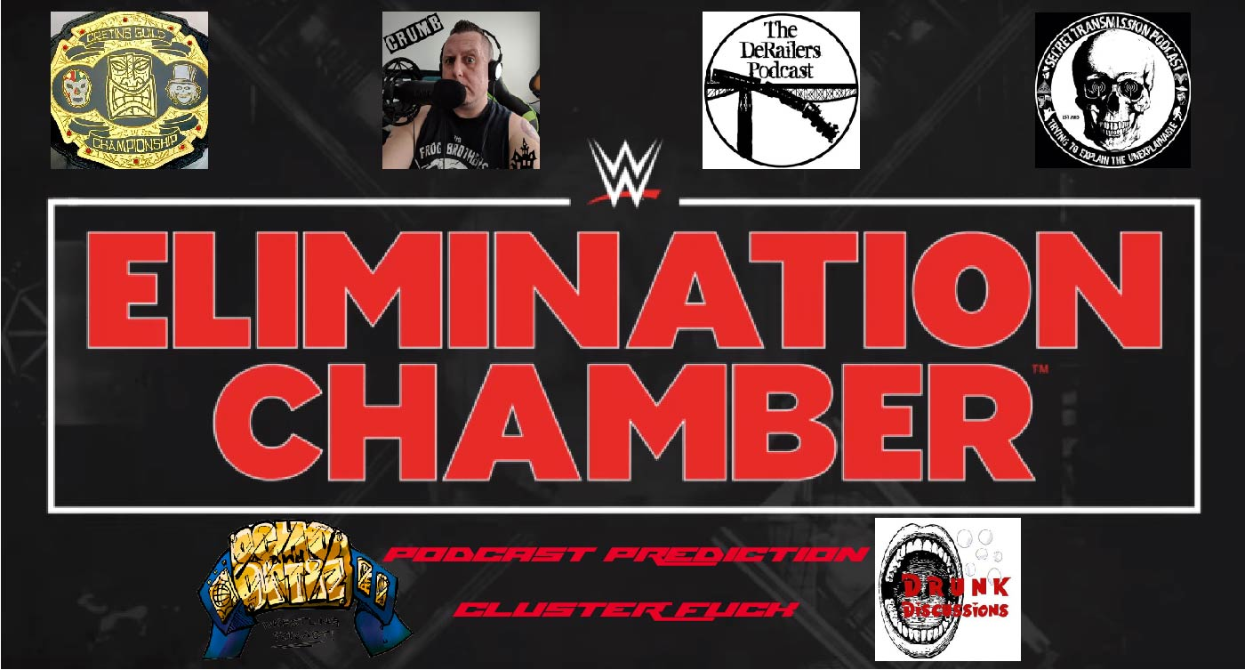 Elimination Chamber Prediction Cluster Fuck