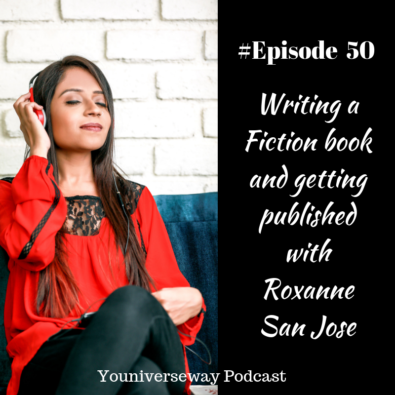 Writing a fiction book and Getting Published with Roxanne San Jose