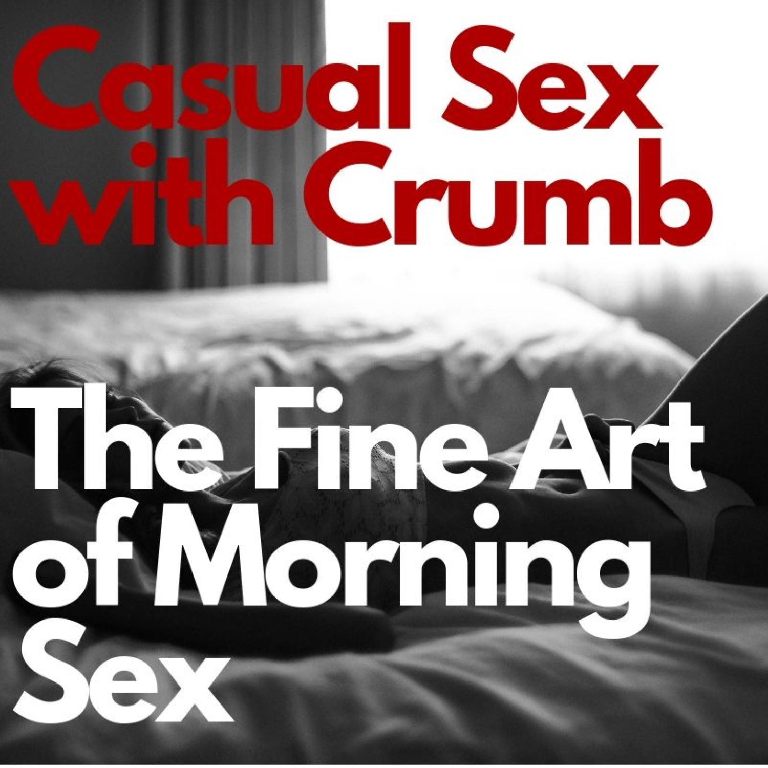 The Fine Art Of Morning Sex