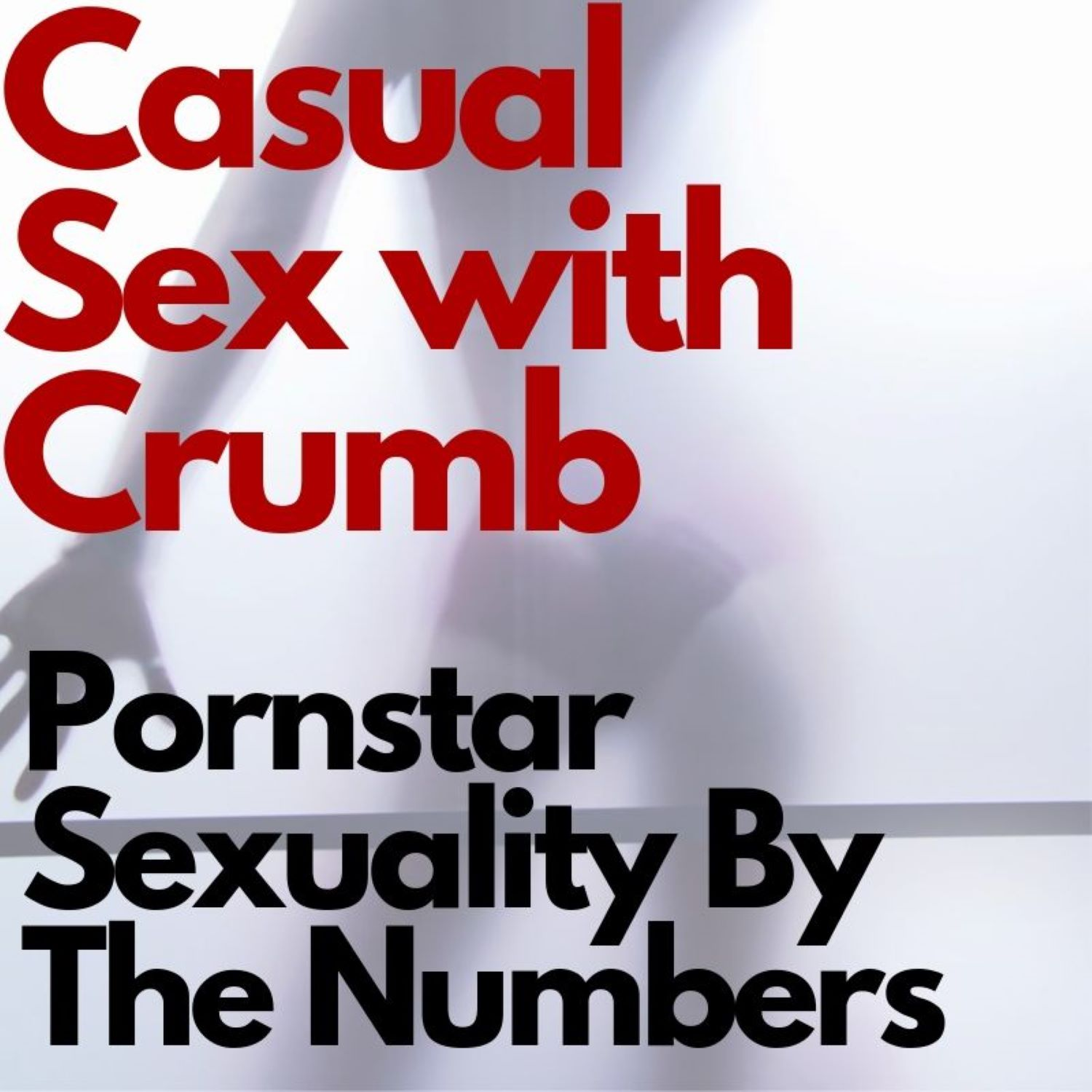 Porn Star Sexuality By The Numbers