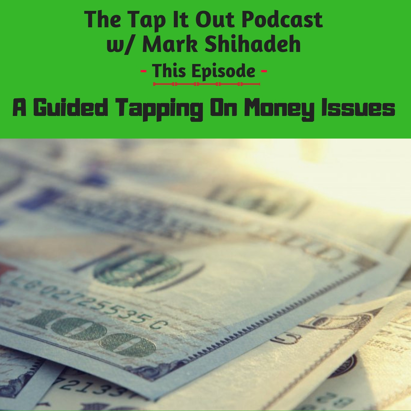 Ep 11: A guided Tapping on Money Issues