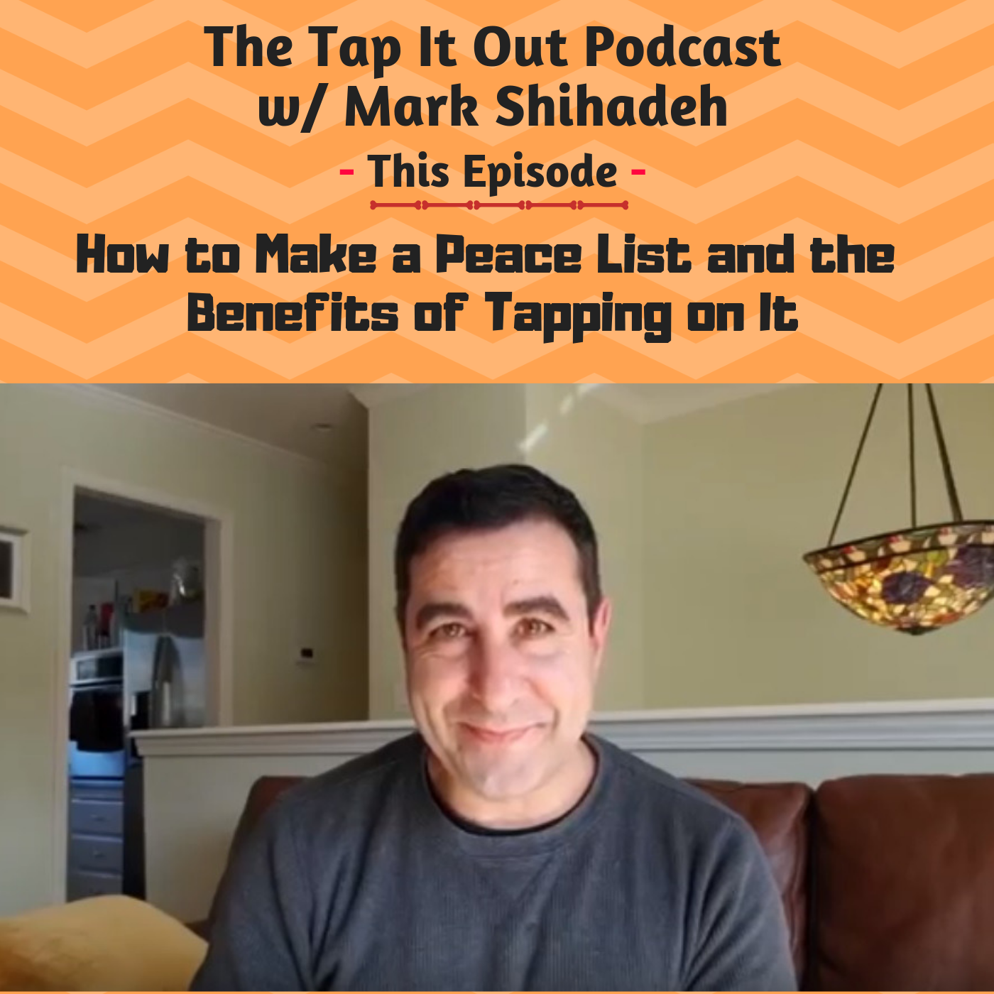Ep12: How to Make a Peace List and the Benefits of Tapping on It