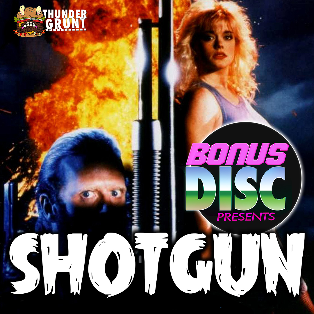 BONUS DISC 106 | SHOTGUN