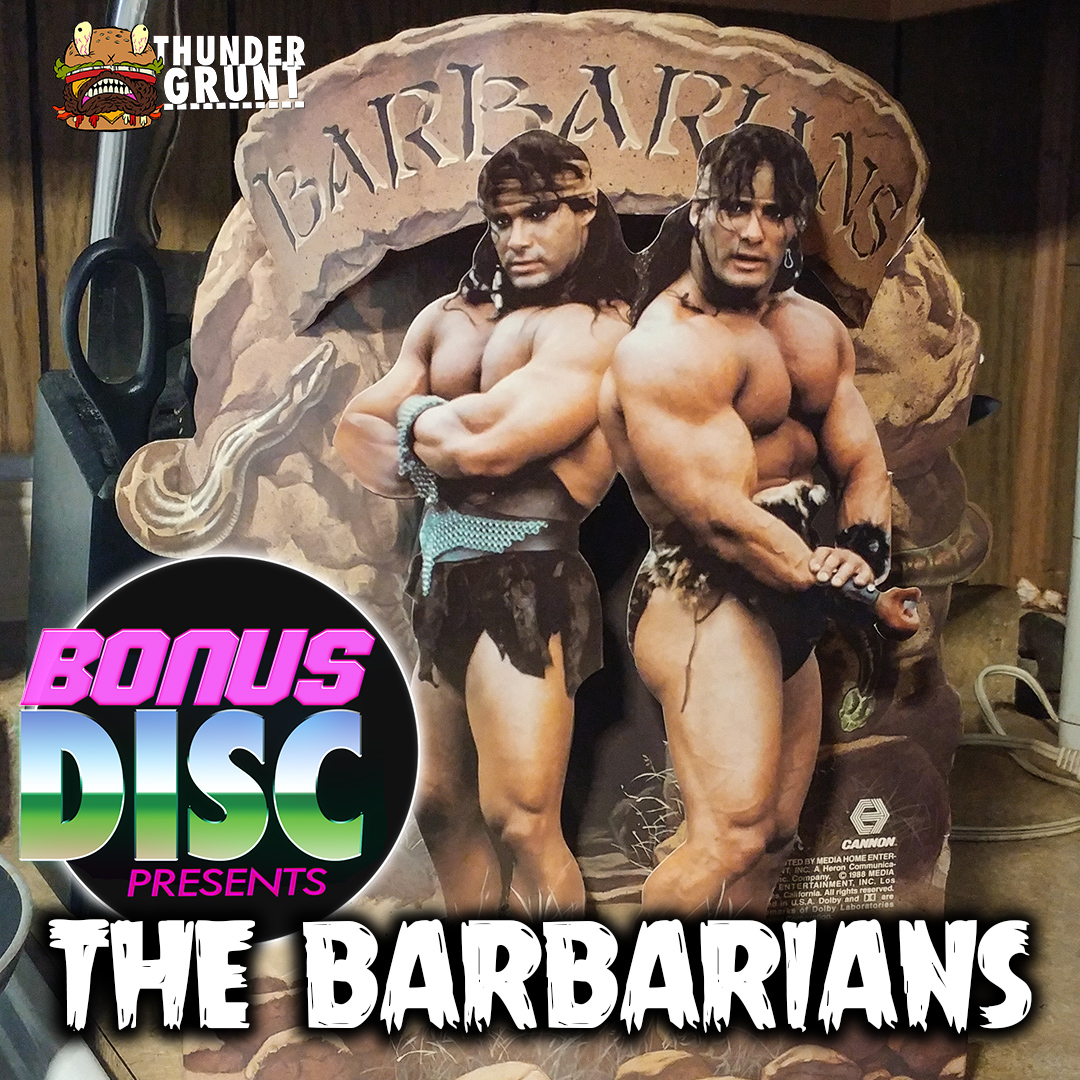 BONUS DISC 113 | THE BARBARIANS