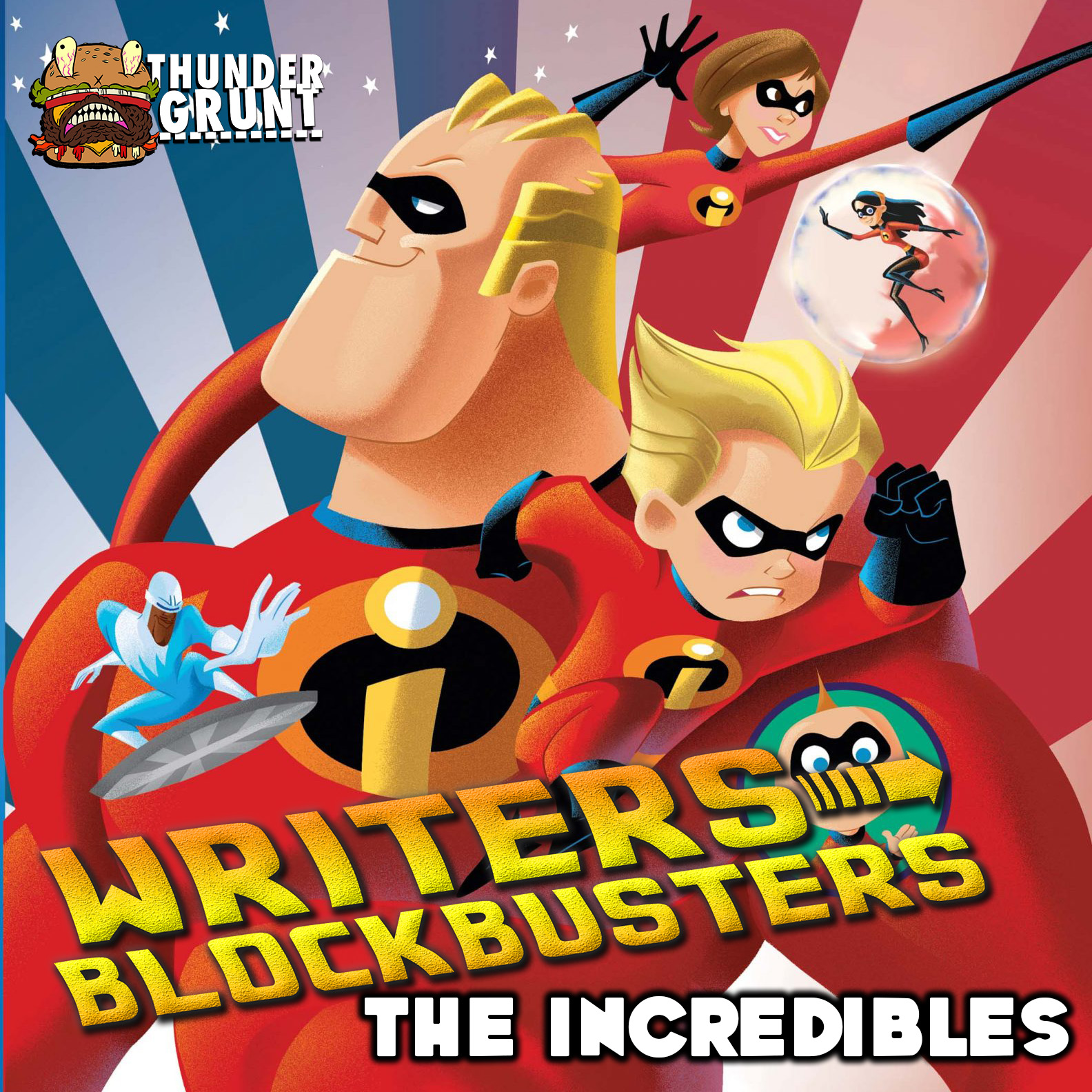 WRITERS/BLOCKBUSTERS 011 | THE INCREDIBLES