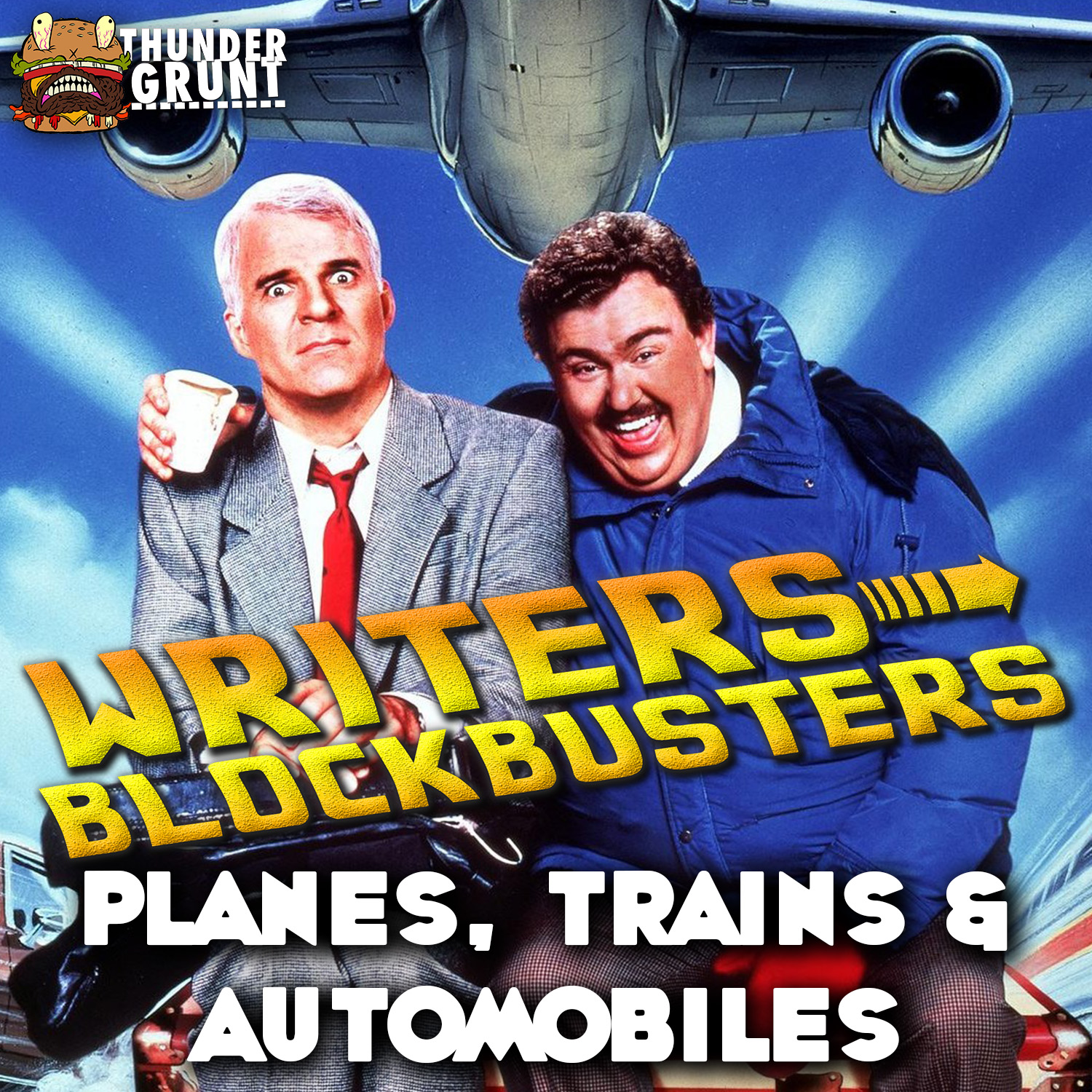 WRITERS/BLOCKBUSTERS 019 | PLANES, TRAINS & AUTOMOBILES