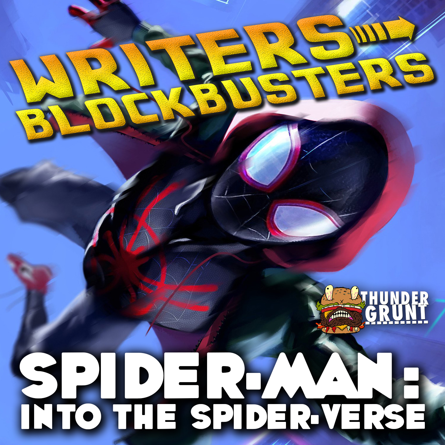 WRITERS/BLOCKBUSTERS 023 | SPIDER-MAN: INTO THE SPIDER-VERSE
