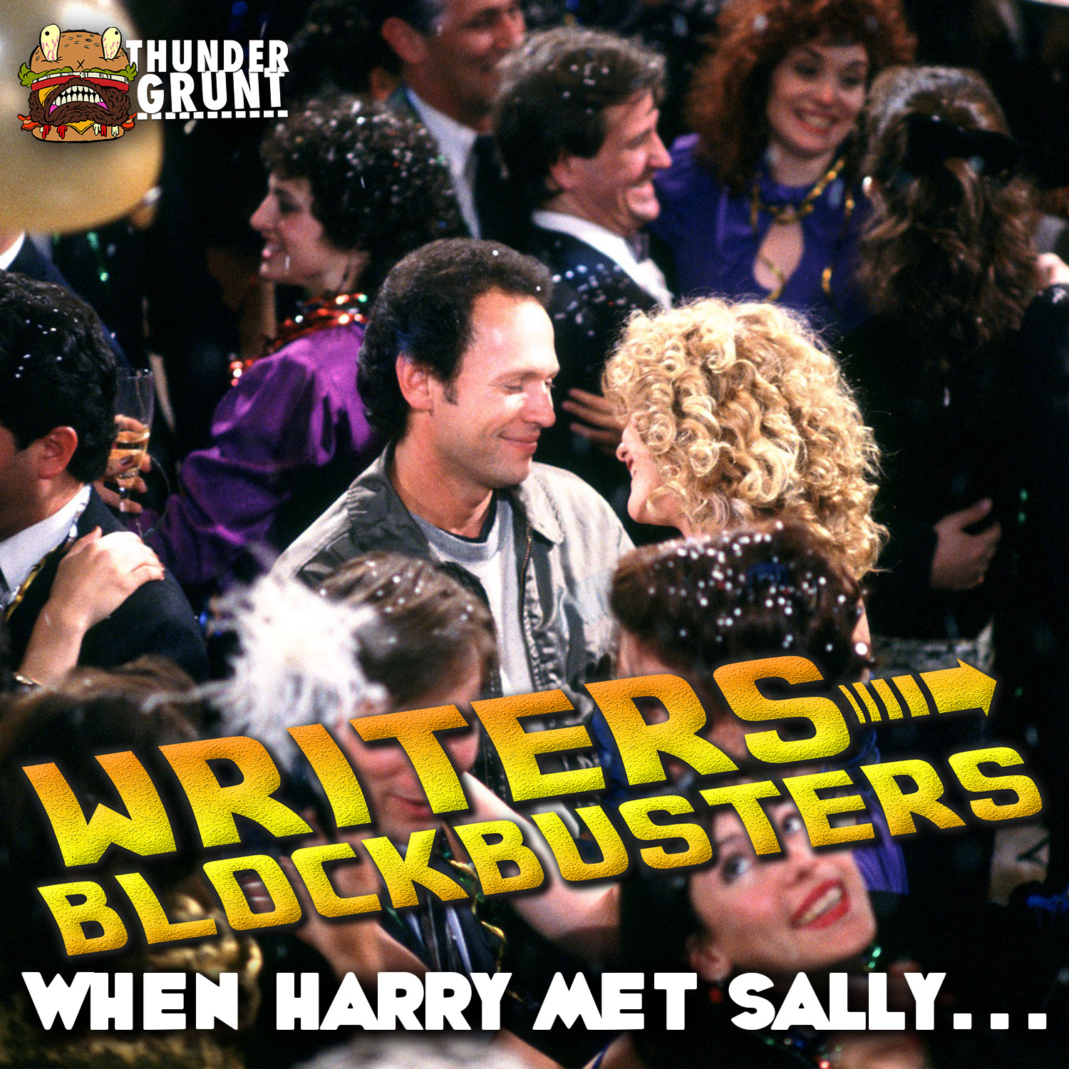 WRITERS/BLOCKBUSTERS 024 | WHEN HARRY MET SALLY…