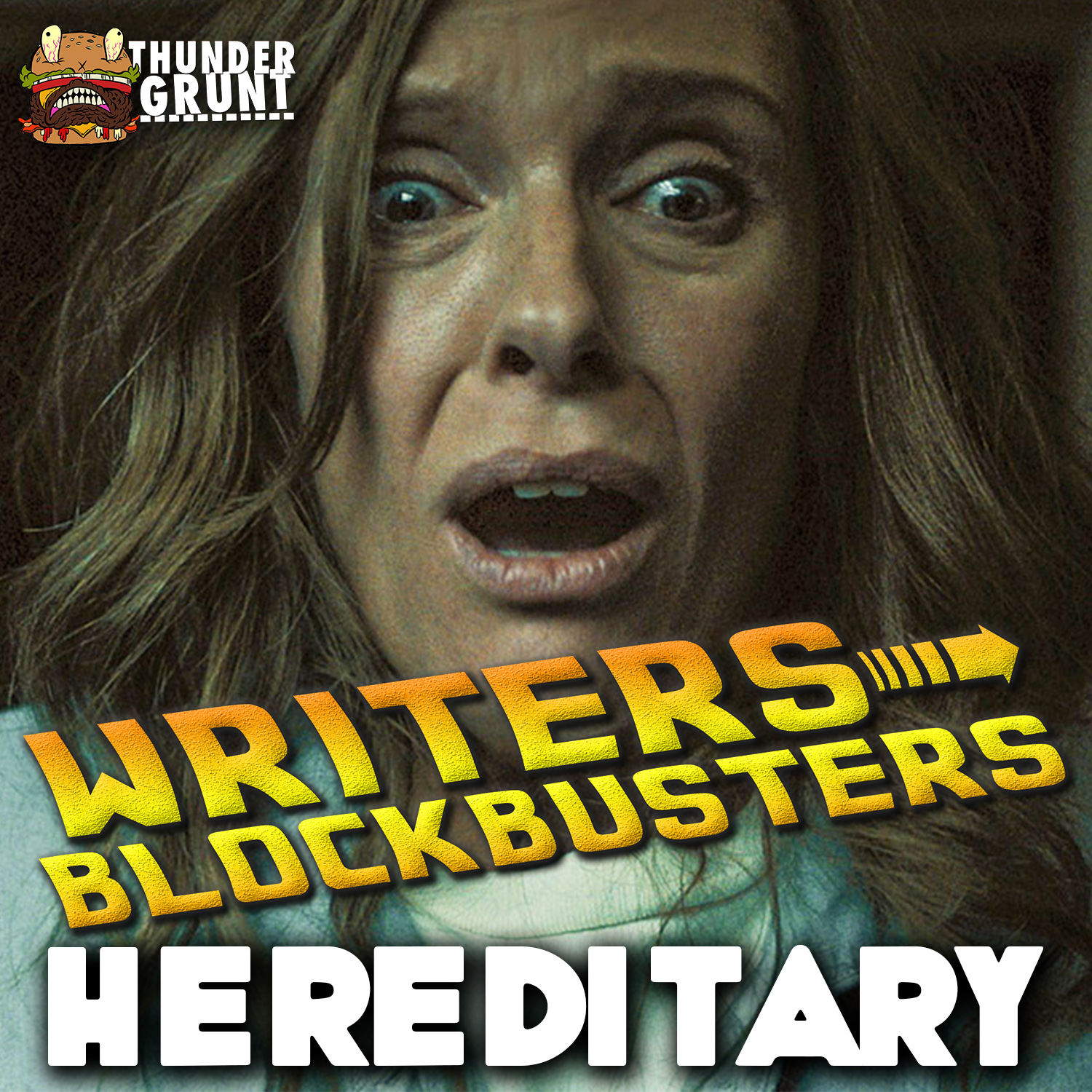 WRITERS/BLOCKBUSTERS 025 | HEREDITARY