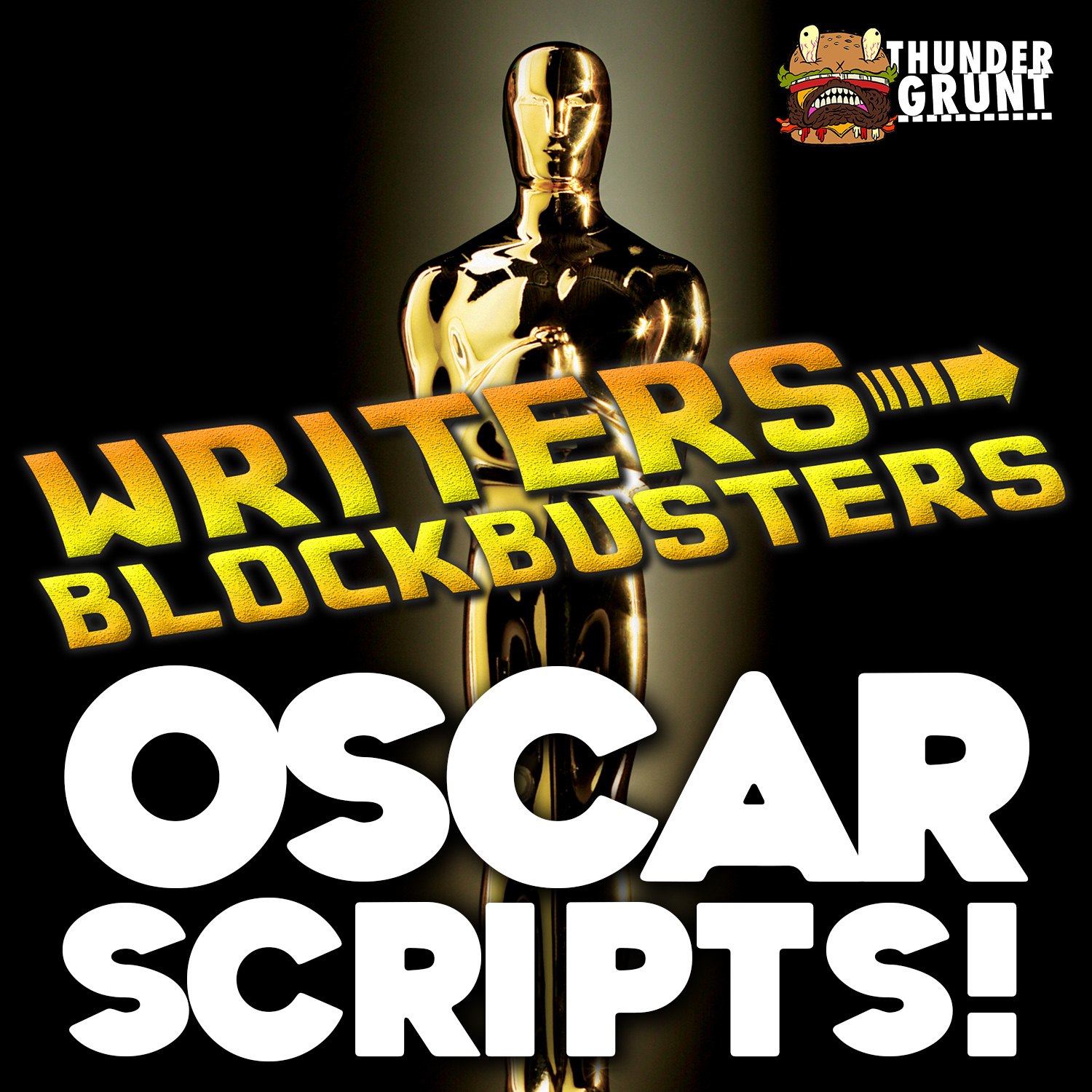 WRITERS/BLOCKBUSTERS 027 | OSCAR SCRIPTS!