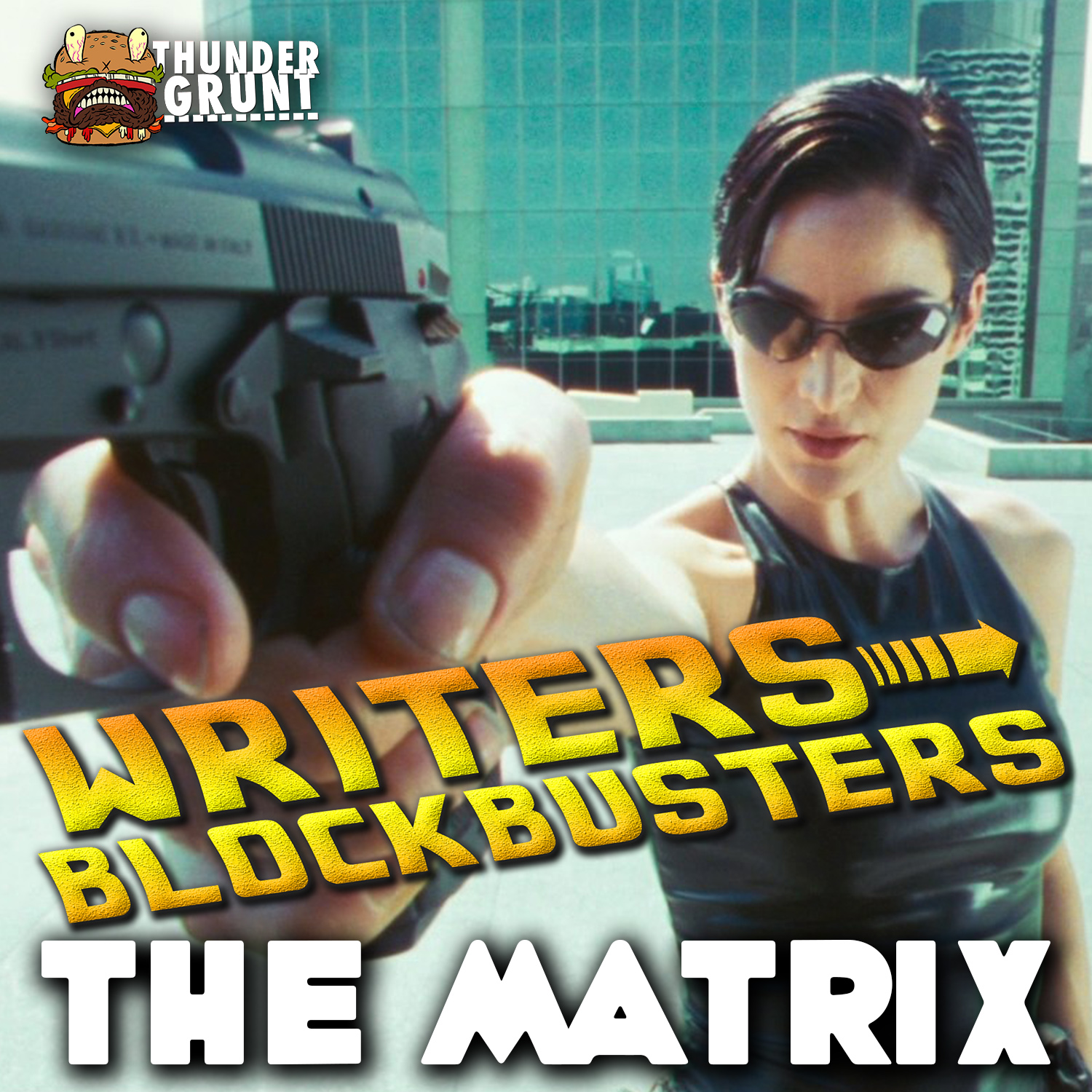WRITERS/BLOCKBUSTERS 028 | THE MATRIX