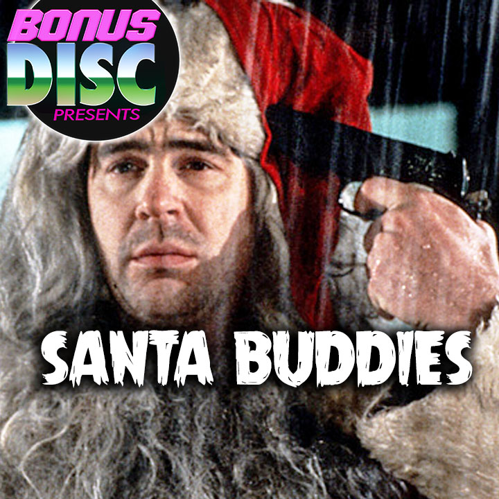 BONUS DISC 063 | SANTA BUDDIES