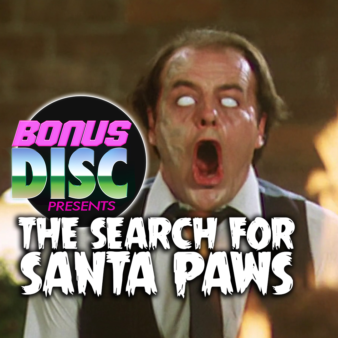 BONUS DISC 064 | THE SEARCH FOR SANTA PAWS