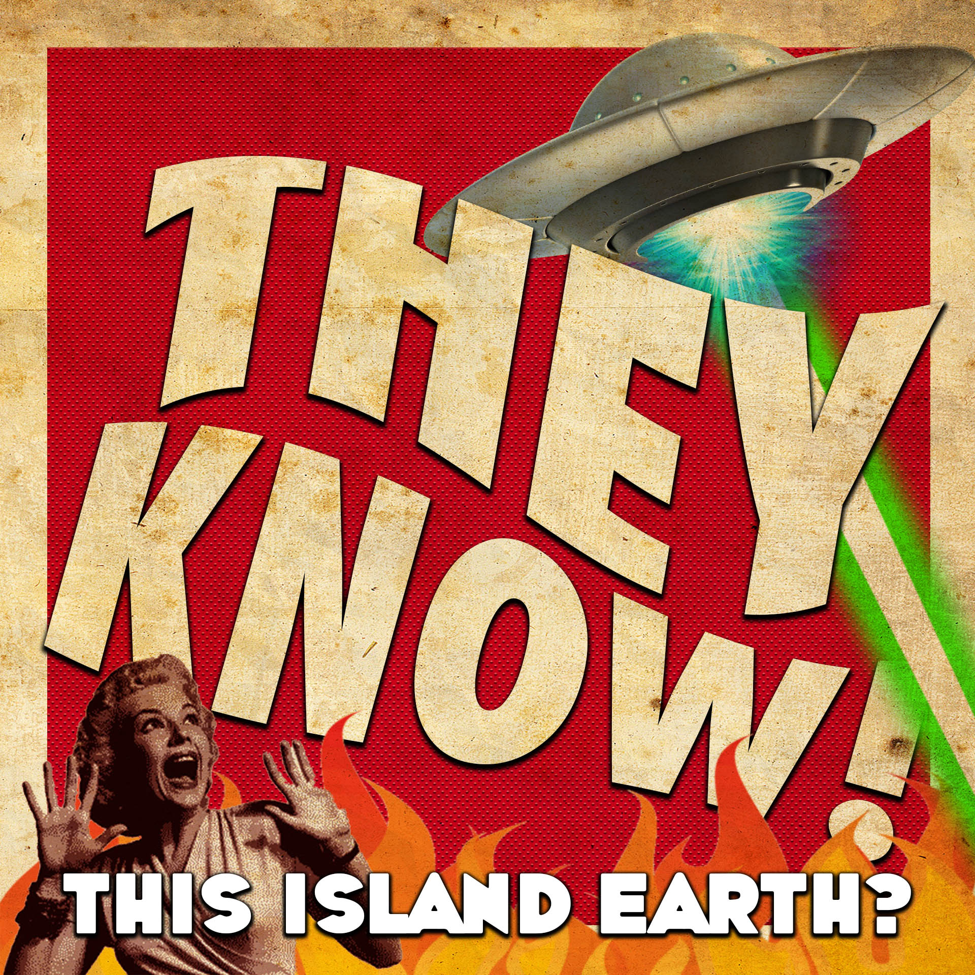 THEY KNOW! 001 | THIS ISLAND EARTH?