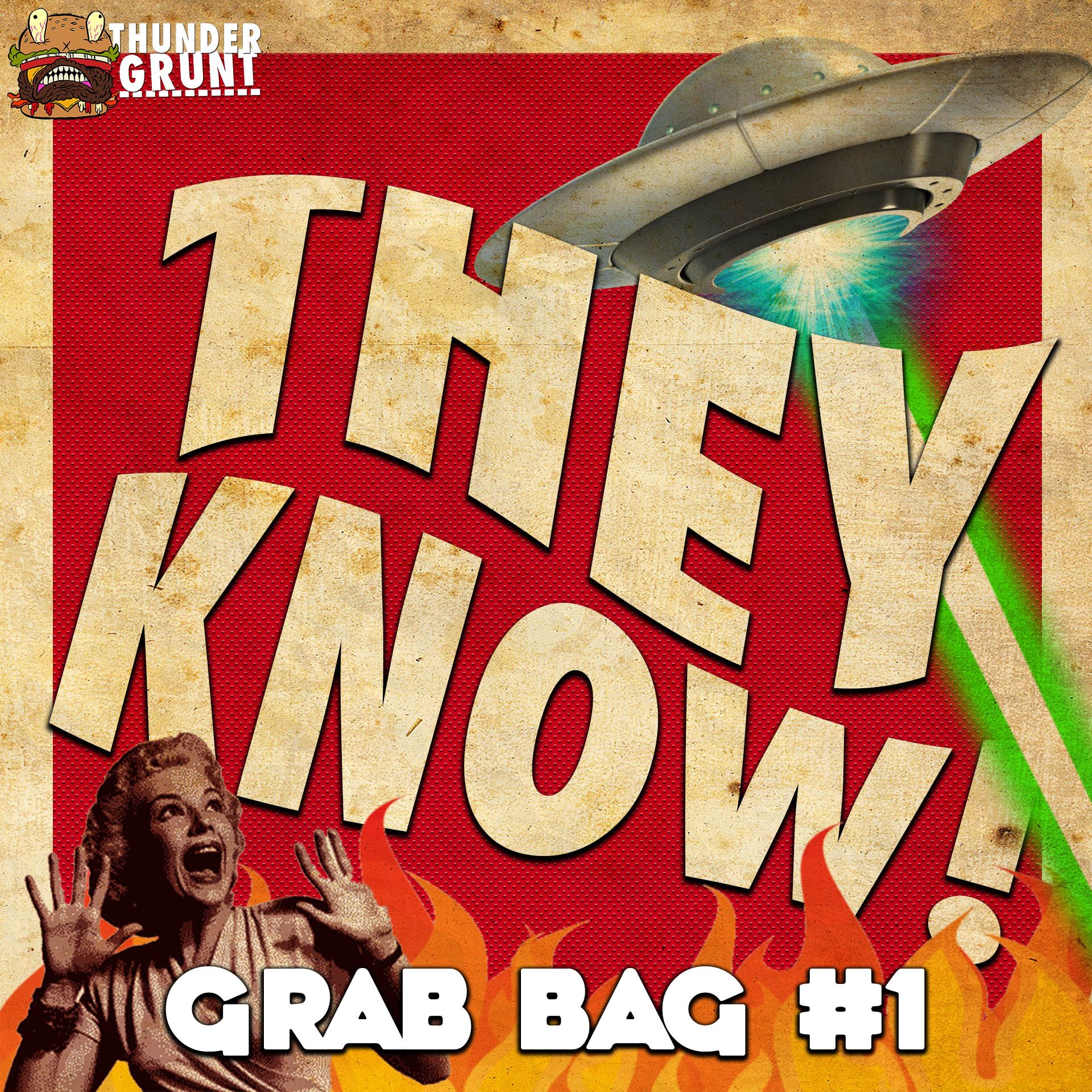 THEY KNOW! 010 | GRAB BAG #1