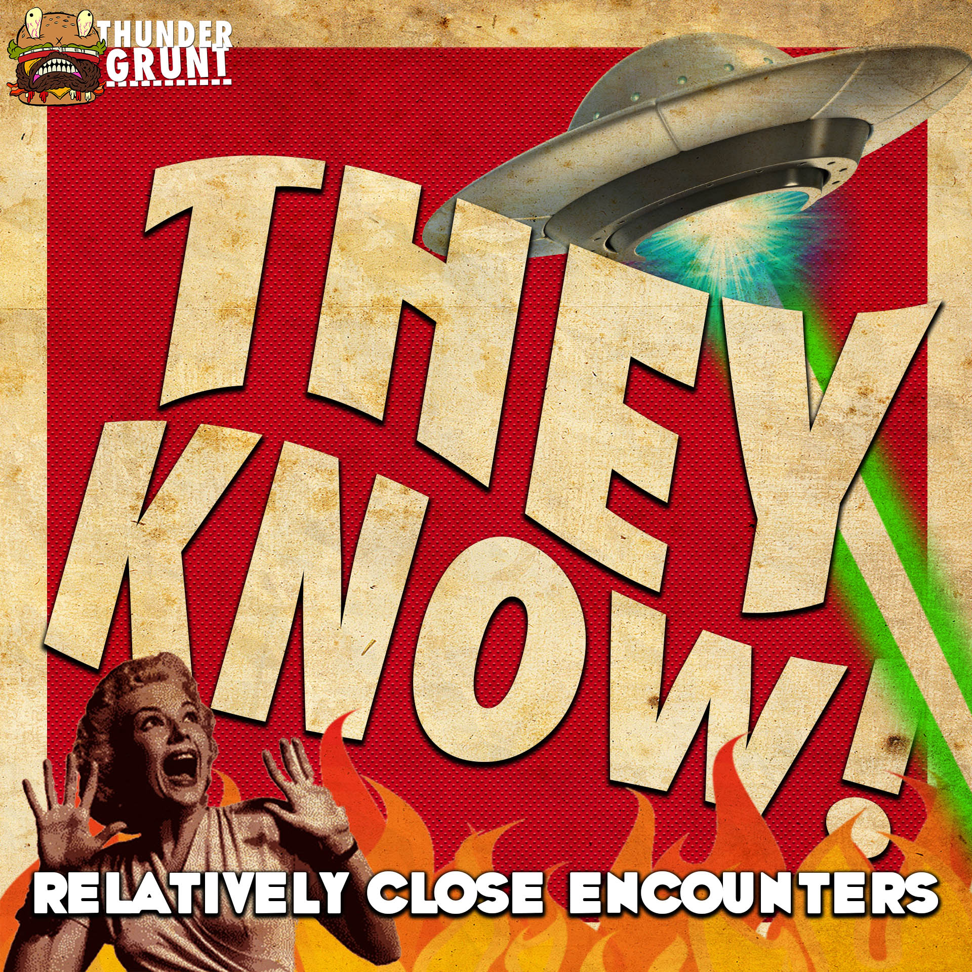 THEY KNOW! 012 | RELATIVELY CLOSE ENCOUNTERS