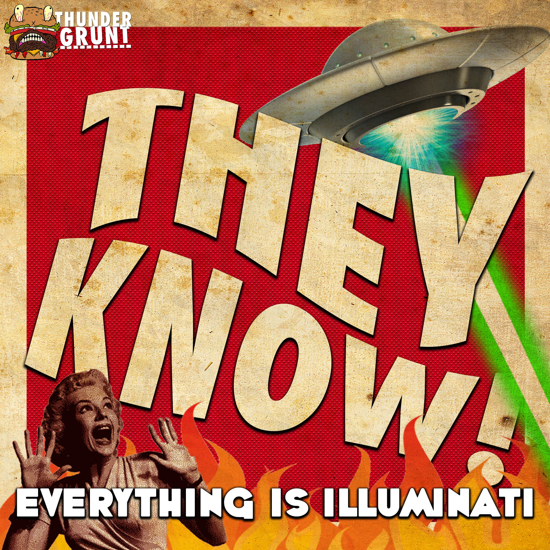 THEY KNOW! 013 | EVERYTHING IS ILLUMINATI
