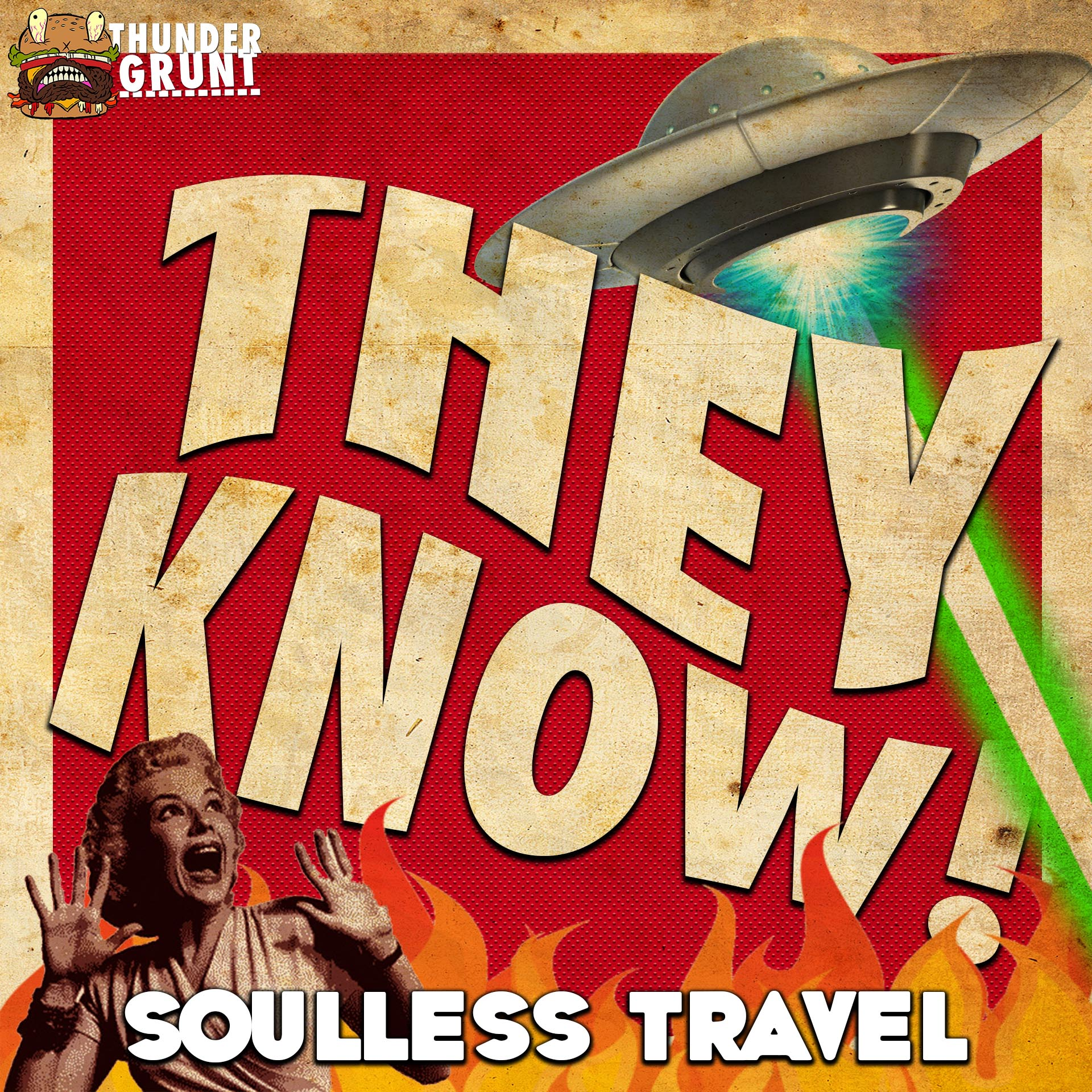 THEY KNOW! 014 | SOULLESS TRAVEL