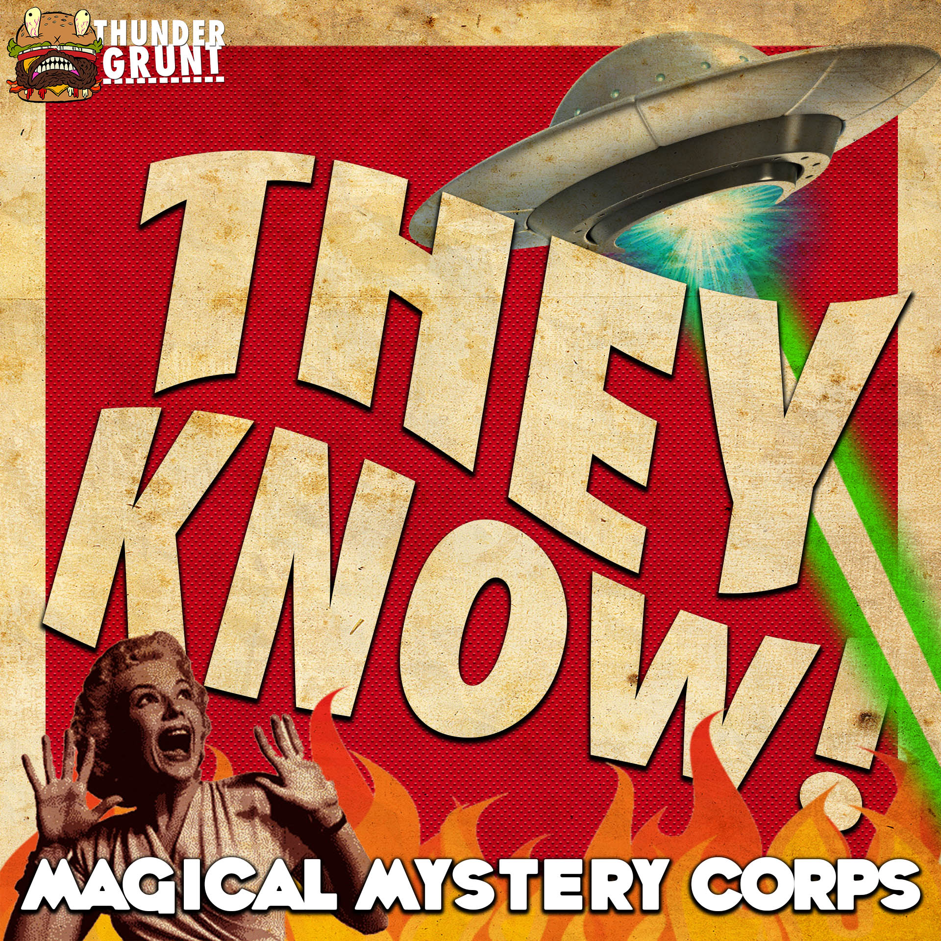 THEY KNOW! 016 | MAGICAL MYSTERY CORPS