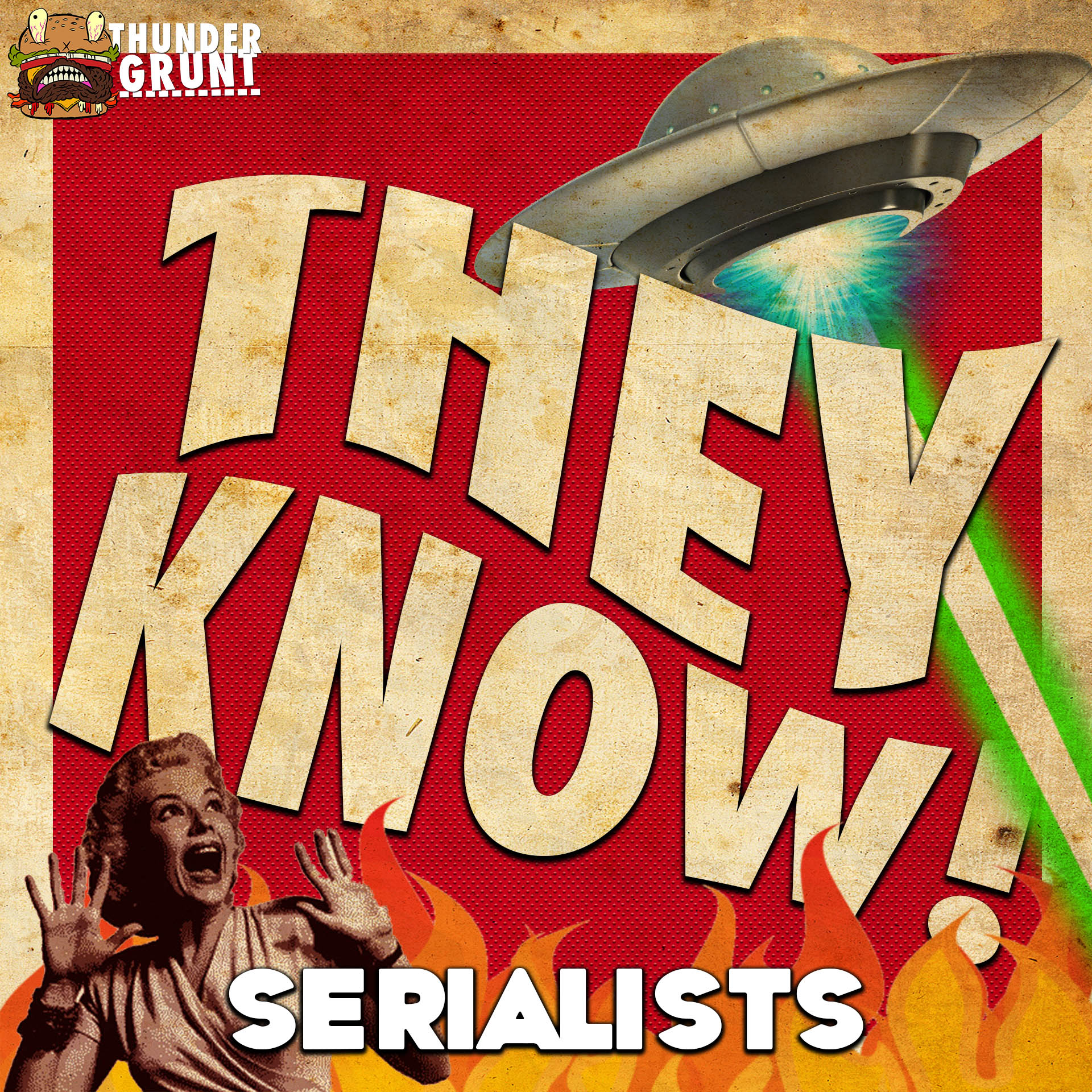 THEY KNOW! 009 | SERIALISTS