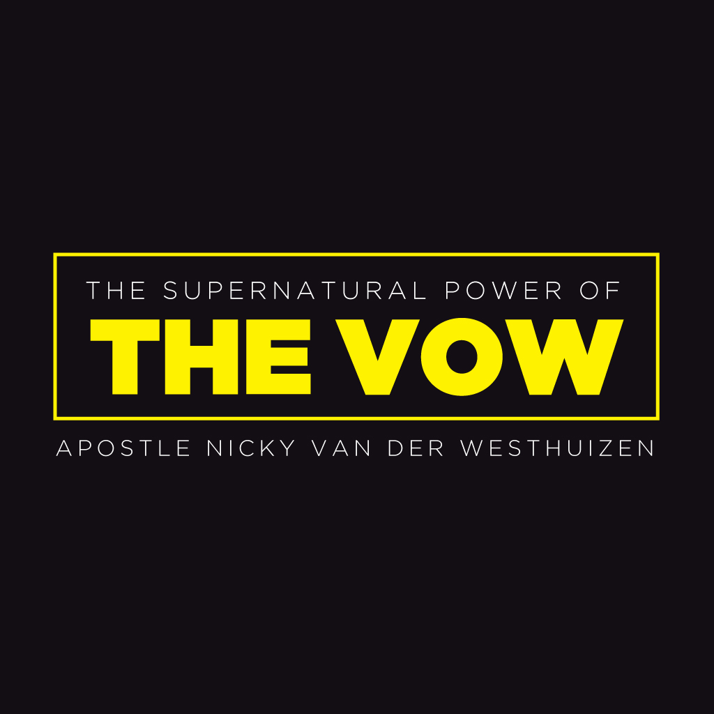 The Supernatural Power of The Vow