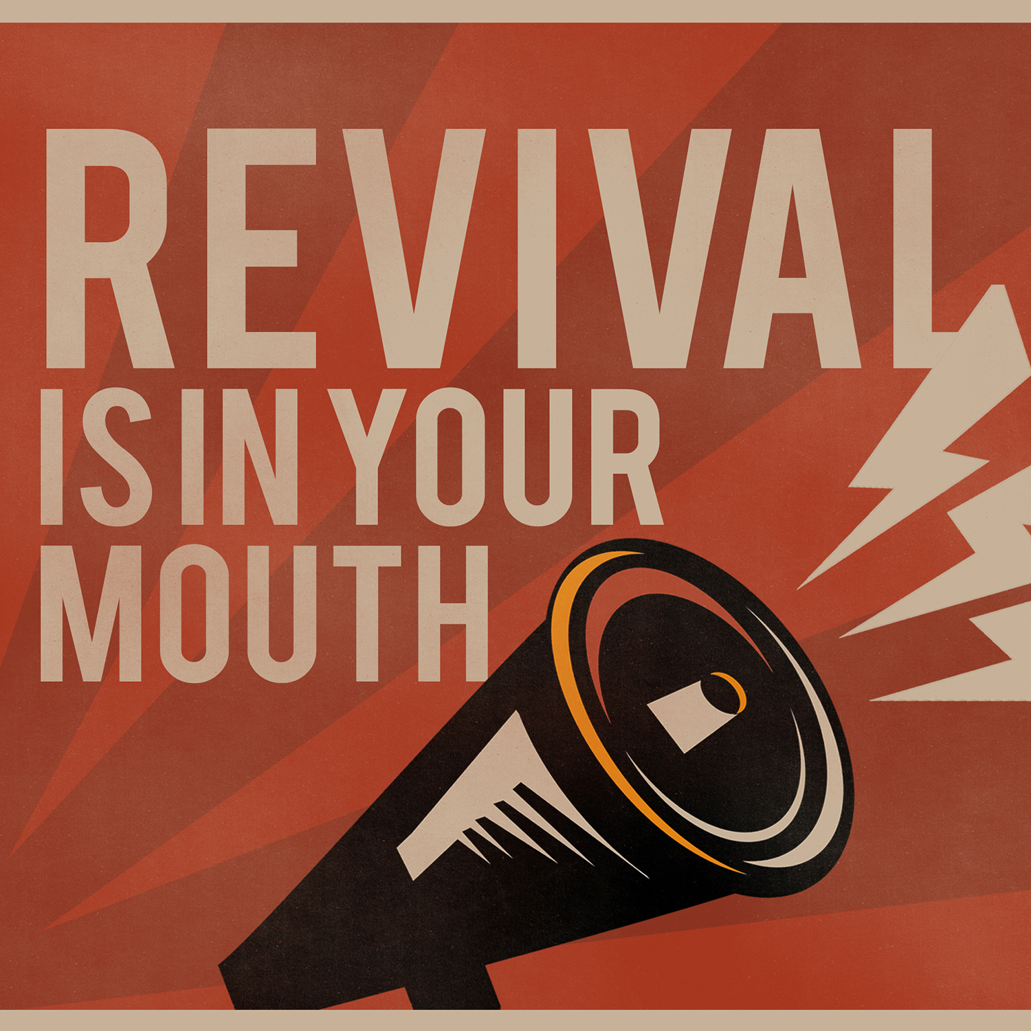 Revival is in your Mouth