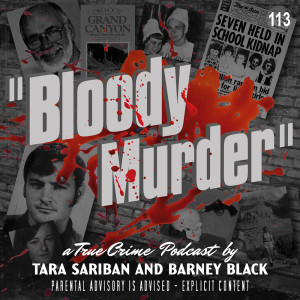 113 - The Many Dead Wives Of Robert Spanglerand Crappy Kidnapper Edwin Eastwood