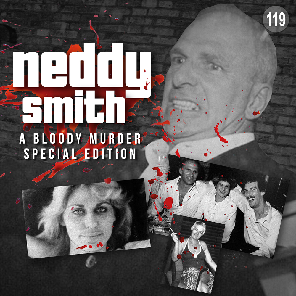 119 - Neddy Smith Special Edition