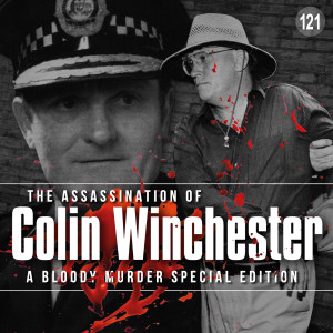 121 - The Assassination of Colin Winchester